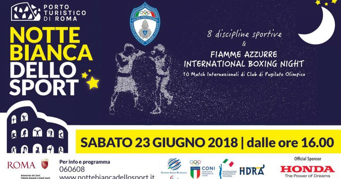 Notte Bianca dello Sport e Il Cinema in Piazza al Porto Turistico di Roma